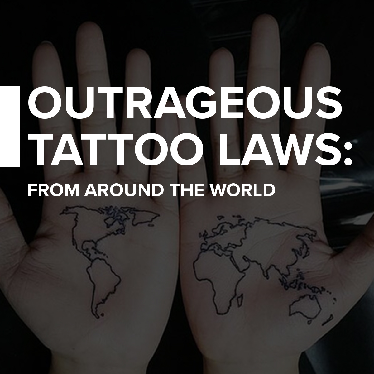 10 Outrageous Tattoo Laws From Around the World | Custom ...
